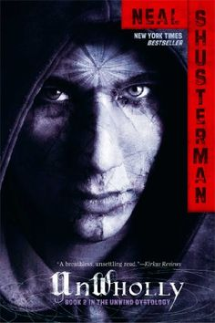 Unwholly by Neal Shusterman (Simon & Schuster, Summary from publisher: Thanks to Connor, Lev, and Risa, and their high-pr. Ya Books, Great Books, Books To Read, Saga, Summer Reading Lists, Books For Teens, So Little Time, Book Series, Hunger Games