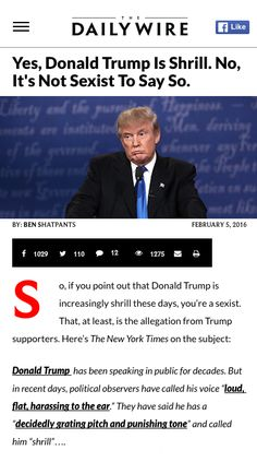 "Particularly his ""shrill"" voice, which would just really, really annoy everyone for some reason, it's not sexist, honestly. 