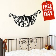 Wall Decals Quote Were All Mad Here Decal Alice In Wonderland Cheshire Cat Vinyl Sticker Bedroom Nursery Baby Room Home Decor  USE FREE SHIPPING