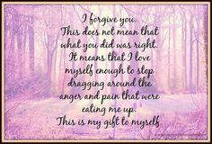 Forgiveness is a gift to yourself <3
