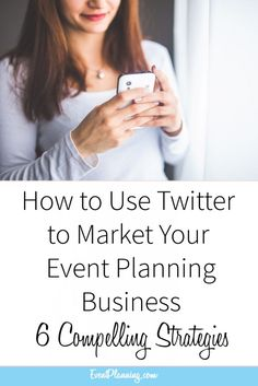 How to Use Twitter to Market Your Event Planning Business // Event Planning Tips // Event Planning 101 // Event Planning Business // Event Planning Career // Event Planning Courses