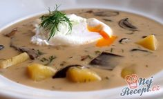 Kulajda - a popular Czech soup with mushrooms Top-Rezepte. Free Food, Soup Recipes, Panna Cotta, Curry, Stuffed Mushrooms, Food And Drink, Eggs, Yummy Food, Breakfast