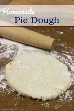 PERFECT FOR THE HOLIDAYS!  How to make Homemade Pie Dough