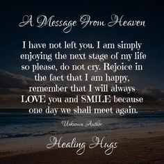 I dont cry bcas of what happened I love you with all my heart n soul ,I cry bcas I miss you n the baby misses you.but he carrys you in his heart he says Heaven Poems, Heaven Quotes, Miss Mom, Miss You Dad, Mom Quotes, Life Quotes, Angel Quotes, Letter From Heaven, Messages From Heaven