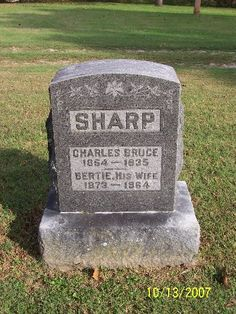 My Ancestors Along the Ohio: Tombstone Tuesday - Charles Bruce and Bertie Sharp, Forsyth, Taney Co., Mo. #genealogy