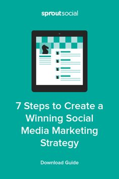 This seven-step guide from Sprout Social walks you through the entire process of creating and executing your own personalized social media marketing strategy.