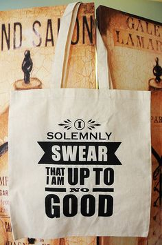 """""""I solemnly swear that I'am up to no good. Harry Potter Bag, Freezer Paper Stenciling, Heart For Kids, Geek Chic, Diy Painting, Paper Shopping Bag, Crafts For Kids, Totes, Night Bus"""