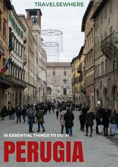 The Essential Sights to see and Things to Do in the hilltop town of Perugia in the Umbria Region of Italy. Travel in Europe.