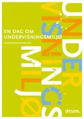 Gratis materialer om undervisningsmiljø til ungdomsuddannelser | DCUM