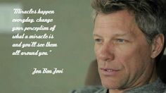 Jon Bon Jovi saying his beautiful quote. @loveneverfailsbonjovi | Tumblr