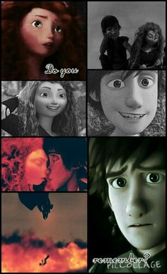 Hiccup: Should I know you? Merida: I don't know if ya should...but ah hope yeh do...