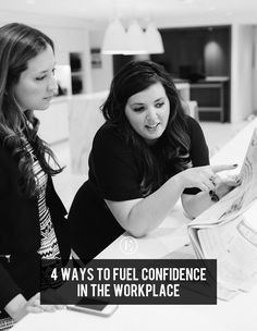 4 Ways to Fuel Confidence in the Workplace