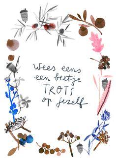 just be a little bit proud of yourself   wees eens een beetje trots op jezelf NL - Ruth Hengeveld Trots PapierAtelier