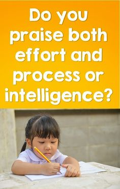 Do you Praise Intelligence or Effort?