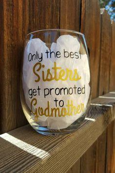 Sister to Godmother wine glass Godmother gift Baptism gift