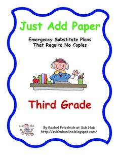 $. Just Add Paper - Third Grade Emergency Sub Plans from Sub Hub. No copies necessary!