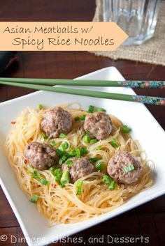 Asian Meatballs with Spicy Rice Noodles | Dinners, Dishes, and Desserts