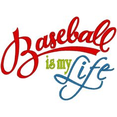 Sayings (A1288) Baseball Is My Life 5x7