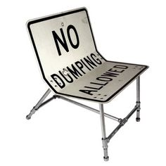 No Dumping Allowed Chair now featured on Fab.