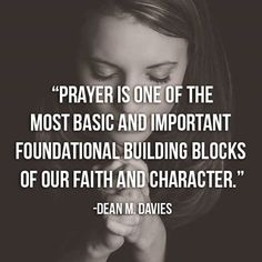 #prayer #faith #character   https://www.lds.org/general-conference/2013/04/a-sure-foundation