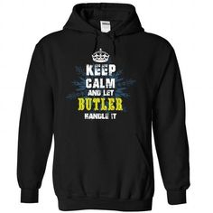 Keep Calm and Let BUTLER Handle It T Shirts, Hoodies. Check price ==► https://www.sunfrog.com/Automotive/Keep-Calm-and-Let-BUTLER-Handle-It-konwunlvkp-Black-33781606-Hoodie.html?41382 $37.99