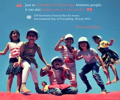 Friendship builds bridges between people & inspires peace -- share this message with your friends for Thursday's Friendship Day!  http://www.un.org/en/events/friendshipday/