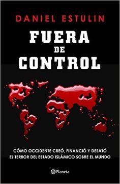 Descargar Fuera De Control de Daniel Estulin PDF, ePub, eBook, mobi, Fuera De Control PDF Gratis  Descargar >> http://descargarebookpdf.info/index.php/2015/11/22/fuera-de-control-de-daniel-estulin/