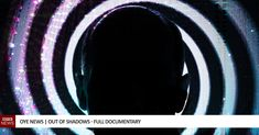 The Out Of Shadows documentary lifts the mask on how the mainstream media & Hollywood manipulate & control the masses by spreading propaganda throughout their content. Best Server, Mainstream Media, Conspiracy Theories, Allegedly, Documentary, Loom, Watch, News, Instagram