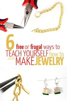 6 free or frugal ways to teach yourself how to make jewelry - jewelry making DIY and crafts on a budget!