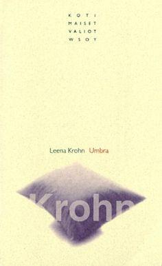 Leena Krohn: Umbra:+Silmäys+Paradoksien+arkistoon