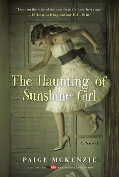 The Haunting of Sunshine Girl by Paige McKenzie, Nick Hagen with Alyssa Sheinmel Shortly after her sixteenth birthday, Sunshine Griffith and her mother Kat move from sunny Austin, Texas, to the. Ya Books, I Love Books, Good Books, Books To Read, Reading Books, Reading Lists, Serie Web, Web Series, Washington