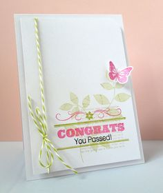 Stamping & Sharing: Congrats You Passed!