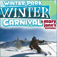 Winter Park Carnival - Mary Janes Birthday - Winter Park Resort - Winter Park Colorado
