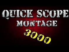 Black Ops 2: Quick Scope Montage 3000