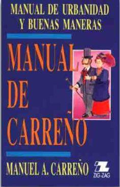 El Manual de Carreño: Aprendiendo buenos modales y buenas costumbres