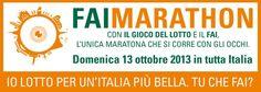 13 ottobre 2013 FAI Marathon, la maratona che si corre con gli occhi.