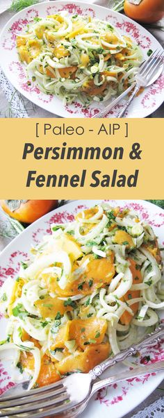 | AIP / Paleo Persimmon and Fennel Salad – Fall Recipe for the Holidays | http://asquirrelinthekitchen.com