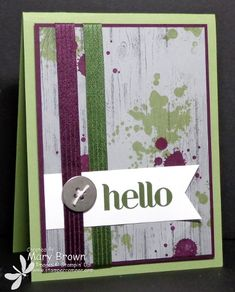 Mary created a background with Gorgeous Grunge and Hardwood and added a greeting from Four You. All supplies from Stampin' Up!