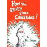 How the Grinch Stole Christmas! (Hardcover)By Dr. Seuss