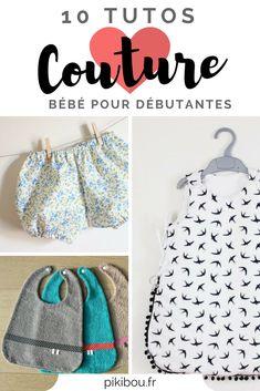 Voici des tutos couture pour bébé très FACILES pour les débutantes. En plus ils sont gratuits et en français! Patrons en pdf et explications en photo