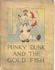 """Punky Dunk and the Gold Fish"", published by P. F. Volland & Co. (1912) - book cover"