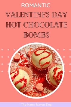 Romantic Valentine's Day Hot Chocolate Bombs #hotchocolatebombs #diy #valentinesday #hotcocoabombs #valentinesdaydesserts #hotcocoabomb #chocolate