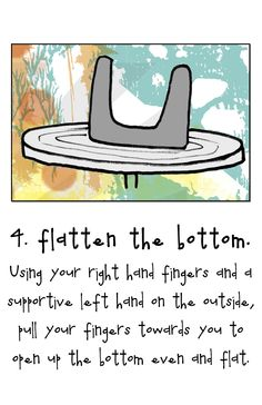 4. Flatten the Bottom