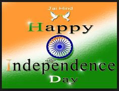 Celebrate the independence day of India by wishing each other through sending happy independence day GIF animation, SMS, text messages, quotes & sayings. Happy Independence Day Messages, Independence Day Shayari, Happy Independence Day Quotes, Independence Day Speech, Happy Independence Day Images, Independence Day Wallpaper, 15 August Independence Day, Independence Day Background, Happy 15 August