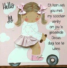 Lekker Dag, Evening Greetings, Afrikaanse Quotes, Goeie More, Good Morning Wishes, Teddy Bear, Words, Disney Characters, Mornings