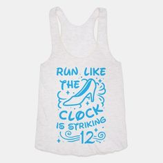 Watch the clock because it's going to strike midnight soon and you have to get running. Trade out your glass slippers for running shoes because you need to get going with this classic princess tale runner's t shirt design. Disney Races, Run Disney, Disney Running, Disney Princess Half Marathon, Disney Marathon, Disney Shirts, Disney Outfits, Cute Outfits, Running Shirts