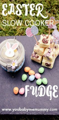 Easter Slow Cooker Fudge - You Baby Me Mummy Slow Cooker Fudge, Slow Cooker Recipes, Oh Fudge, Mini Eggs, Edible Gifts, Easter Treats, Easter Recipes, Tray Bakes, Yummy Treats
