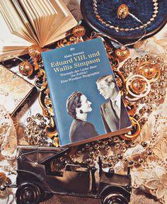 Der König, der für die Liebe seines Lebens auf den Thron verzichtete. Wallis & Edward. Kleine und große Mädchen brauchen ihre Märchen.