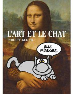 « Le Chat – L'Art et le Chat » de Philippe Geluck  et Sylvie Girardet (Casterman)