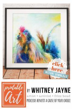 This rooster painting by Whitney Jayne is an instantly downloadable art print so you can have wall art and decorate your home, kitchen, farmhouse, kids room etc. affordably in minutes.   #chicken #printableart #downloadableart #chickenart #kitchenart #wallart #farmanimals #rooster #roosterpainting #colorfulart #artprint #farmhousedecor #homedecor
